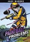 NEW Paintball Problems (Jake Maddox Sports Stories) by Jake Maddox