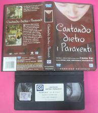 VHS film CANTANDO DIETRO I PARAVENTI 2004 Ermanno Olmi NOLEGGIO (F51) no dvd