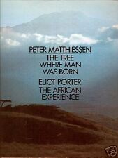 The Tree Where Man Was Born by Peter Matthiessen 1st Ed