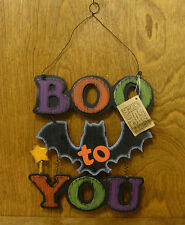 Hanna's Handiworks #63577B HALLOWEEN SIGN, Boo to You, NEW From Retail Store