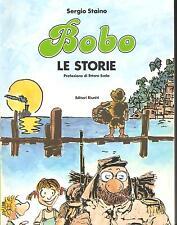 (SATIRA POLITICA FUMETTI) SERGIO STAINO - BOBO. LE STORIE - EDITORI RIUNITI 1988