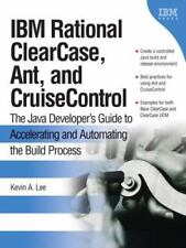 IBM Rational ClearCase, Ant, and CruiseControl: The Java Developer's Guide to Ac
