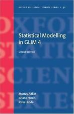 Oxford Statistical Science: Statistical Modelling in GLIM No. 4 by Murray...