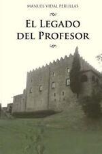 Los Hijos de Darwin: El Legado Del Profesor by Manuel Vidal Perullas (2015,...