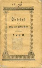Jahrbuch für den Berg und Hütten Mann auf das Jahr 1850 Bergbau Freiberg