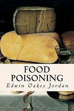Food Poisoning by Edwin Oakes Jordan (2015, Paperback)