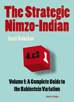 The Strategic Nimzo-Indian. Vol. 1: A Complete Guide to... NEW CHESS BOOK