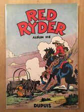 RED RYDER - Album numéro 6 - Editions Dupuis - 1954 - TBE/NEUF