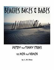 Beaches  Bikes and Babes   Poetry and Funny Stories for Men and Women