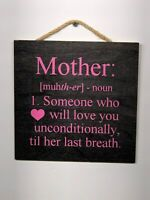 Moms Unconditional Love Wooden Wall Sign, Home Gift, Mothers, Birthday P119