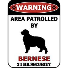 Warning Area Patrolled by Bernese 24 Hour Security (Silhouette) Dog Sign Sp568