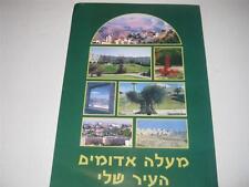 HEBREW  Ma'ale Adumim Hair Sheli העיר שלי - מעלה אדומים