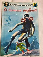 LA PATROUILLE DES CASTORS  8 Le Hameau englouti - EO 1961- Mitacq -   Bon état