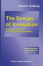 The Design of Innovation: Lessons from and for Competent Genetic Algorithms (G..