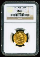 PERU 1917 GOLD COIN UNA LIBRA * NGC CERTIFIED GENUINE MS 62 * PRINCELY