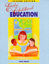 Bruce, Tina, Early Childhood Education 2ed, Paperback, Very Good Book