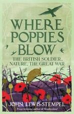 Where Poppies Blow by John Lewis-Stempel (Hardback, 2016)