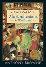 Alice's Adventures in Wonderland by Lewis Carroll -150th Anniversary Edition