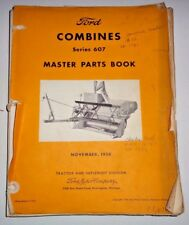 Ford Series 607 Combine Parts Catalog Manual Original! (Models 16-46 to 16-114)