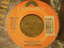 "MARK DINNING Teen Angel / Bye Now Baby 7"" 45 re NM"