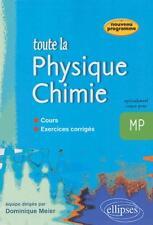 TOUTE LA PHYSIQUE CHIMIE PRéPA SCIENTIFIQUE MP ELLIPSES MEIER