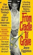 From Cradle to Grave by Joyce Egginton, Good Book