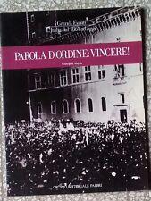 32082 Giuseppe Mayda - Parola d'ordine: Vincere! - Fabbri ed. 1983 - FASCISMO