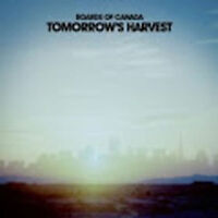 Boards Of Canada - Tomorrow's Harvest Nuovo CD