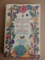Health Secrets of Plants and Herbs by Messegue, Maurice 0330263439 The Fast Free