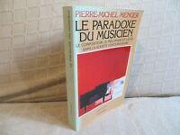 le paradoxe du musicien par Menger le compositeur le mélomane