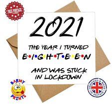 C096 2021 18TH BIRTHDAY LOCKDOWN QUARANTINE FUNNY CHEEKY BIRTHDAY CARD