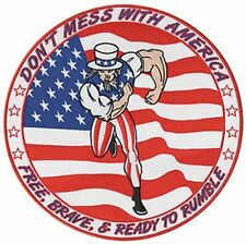 """DONT MESS WITH AMERICA 12"""" sew on high quality EMBROIDERY EMBLEM-Patch GIFT?"""