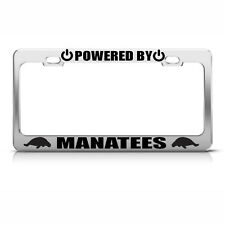 Powered By Manatees Chrome License Plate Frame Tag Border