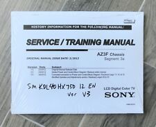 SONY TV Service Manual for KDL40HX750 version V3 SONY part number 988846203
