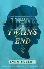 Twain's End by Lynn Cullen (2015, Hardcover)