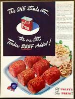 1947 Swift Prem Canned Meat Print Ad This One Stands Out w Tender Beef Added