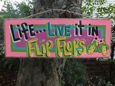 LIFE LIVE IT IN FLIP FLOPS TROPICAL TIKI POOL BEACH PATIO HUT BAR SIGN PLAQUE
