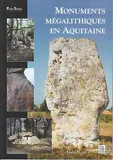 """Livre Histoire """" Monuments Mégalithiques en Aquitaine """"  ( No 7635 )"""