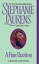 A Fine Passion (A Bastion Club), Stephanie Laurens, 0060593318, Book, Acceptable