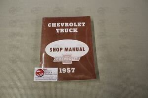 1957 Chevrolet Chevy Pickup Pick up 57 Chevy Truck Shop Manual