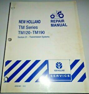 "New Holland TM120 TM130/140/155/175 TM190 Tractor ""TRANSMISSIONS"" Repair Manual"