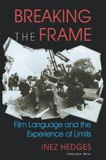 Breaking the Frame: Film Language and the Experience of Limits (A Midland Book)