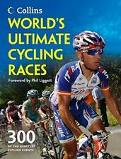 World's Ultimate Cycling Races: 300 of the greatest cycling events, Bacon, Ellis