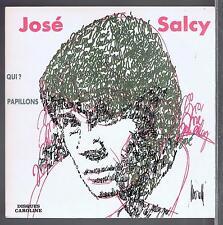 45 RPM JOSE SALCY QUI / PAPILLONS