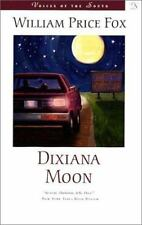 Dixiana Moon (Voices of the South) by Fox, William Price