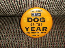 2005 OL' ROY DOG OF THE YEAR PIN