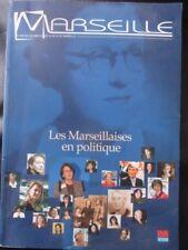 MARSEILLE revue culturelle N)° 209 Les marseillaises en politique