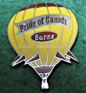 HOT AIR BALLOON BURNS PRIDE OF CANADA Lapel Pin MINT