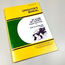 OPERATORS MANUAL FOR JOHN DEERE M1 M2 MT2 INTEGRAL TRACTOR PLOW OWNERS