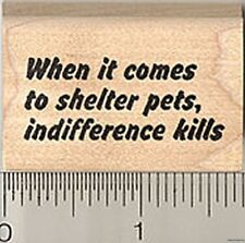 Shelter Animal Rescue Rubber Stamp WM B6602 Dog Cat Pet